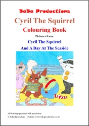 Cyril The Squirrel And A Day At The Seaside Colouring Book