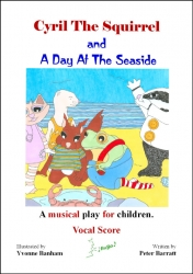 Cyril Squirrel A Day at the Seaside Singthing Vocal Score